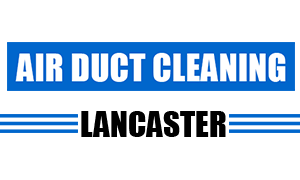 Air Duct Cleaning Lancaster, California